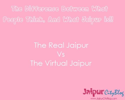 Real Jaipur Vs Virtual Jaipur